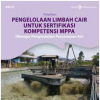 Pengelolaan Air Limbah untuk Kompetensi MPPA ( Manajer Pengendalian Pencemaran Air)