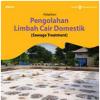 Pengolahan Limbah Cair Domestik ( Sewage Treatment)