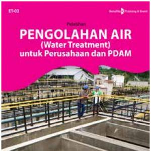 Pengolahan Air (water Treatment) untuk perusahaan dan PDAM