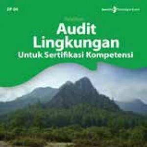 Audit Lingkungan Menurut Permen No 17 Tahun 2010
